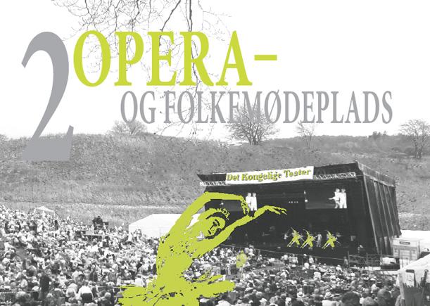 Skamlingsbanken opera og folkemødeplads